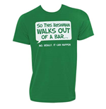 Tシャツ  Irish - Irishman Walks Out Of A Bar