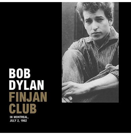 Vynil Bob Dylan - Finjan Club In Montreal, July 2, 1962 (Lp+Cd)