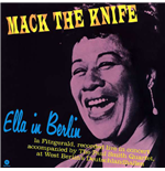 Vynil Ella Fitzgerald - Mack The Knife: Ella In Berlin