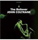 Vynil John Coltrane - The Believer (2 Bonus Tracks)