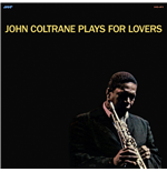 Vynil John Coltrane - Plays For Lovers