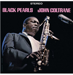 Vynil John Coltrane - Black Pearls (Limited Edition)