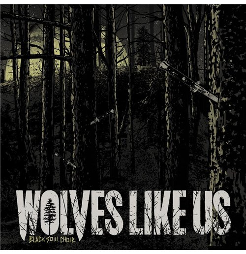 Vynil Wolves Like Us - Black Soul Choir