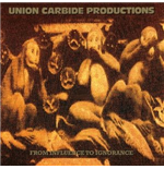 Vynil Union Carbide Productions - From Influence To Ignorance (180g)