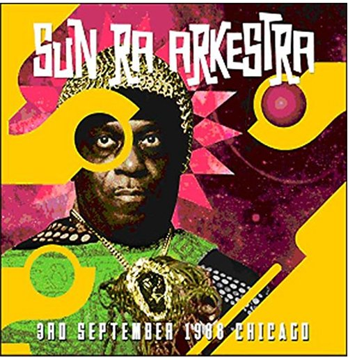 Vynil Sun Ra Arkestra - 3rd September 1988 Chicago (2 Lp)