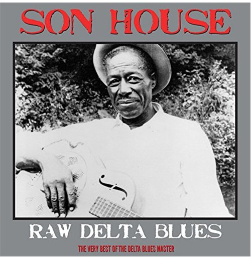 Vynil Son House - Raw Delta Blues