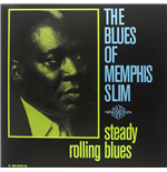 Vynil Memphis Slim - Steady Rolling Blues