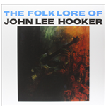 Vynil John Lee Hooker - The Folk Lore Of John Lee Hooker