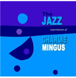 Vynil Charles Mingus - The Jazz Experiment Of Charles Mingus
