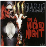 Vynil Danzig - On A Wicked Night