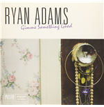 Vynil Ryan Adams - Gimme Something Good