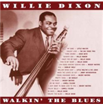 Vynil Willie Dixon - Walkin' The Blues