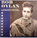 Vynil Bob Dylan - Walkin' Down The Line: 1962 1963 Demos And Rare Tracks