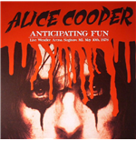 Vynil Alice Cooper - Anticipating Fun: Live Wendler Arena Saginaw Mi. May 10th 1978