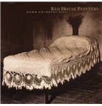 Vynil Red House Painters - Down Colorful Hill