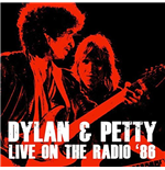 Vynil Bob Dylan And Tom Petty - Live On The Radio '86 (2 Lp) 180gr