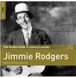 Vynil Jimmie Rodgers - The Rough Guide To Jimmie Rodgers