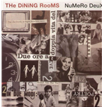 Vynil Dining Rooms (The) - Numero Deux (2 Lp)