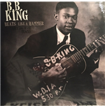 Vynil B.B. King - Beats Like A Hammer: Early And Rare Tracks