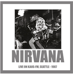 Vynil Nirvana - Live On Kaos-fm Seattle 1987 180gr