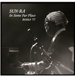 Vynil Sun Ra - In Some Far Place: Roma 77 (2 Lp)
