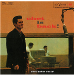 Vynil Chet Baker Sextet - Chet Is Back