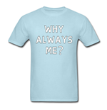 Mario Balotelli Why Always Me T-Shirt (Blue)