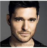 Vynil Michael Buble' - Nobody But Me