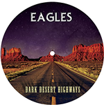 Vynil Eagles - Dark Desert Highways - Picture Disc