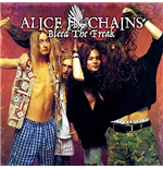 Vynil Alice In Chains - Bleed The Freak