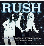 Vynil Rush - Agora Ballroom Cleveland Ohio 16Th Dec 1974