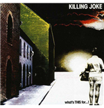 Vynil Killing Joke - What'S This For (Picture Disc)
