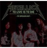 Vynil Metallica - To Live Is To Die (2 Lp)