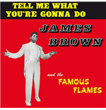 Vynil James Brown - Tell Me What You Re Gonna Do?