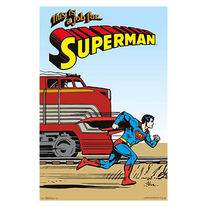SUPERMAN More Powerful Than A Train Poster
