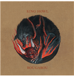 Vynil King Howl - Rougarou (Red Vinyl)