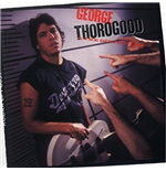Vynil George Thorogood - Born To Be Bad