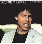Vynil George Thorogood - Bad To The Bone