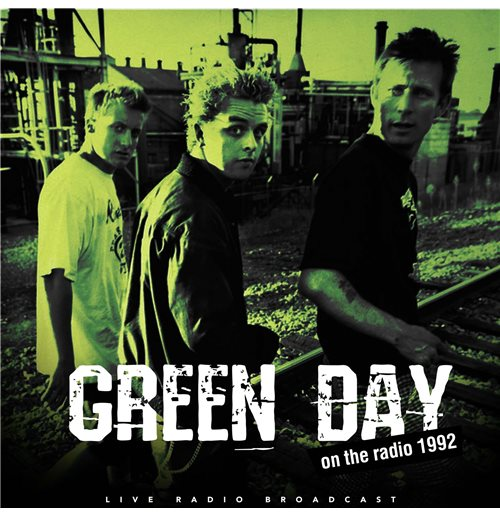 Vynil Green Day - Best Of Live On The Radio 1992