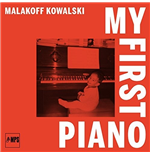 Vynil Malakoff Kowalski - My First Piano