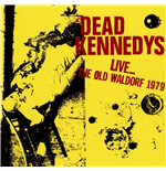 Vynil Dead Kennedys - Live At The Old Waldorf, San Francisco