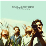 Vynil Noah And The Whale - The First Days Of Spring