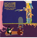 Vynil Noah And The Whale - Peaceful, The World Lays