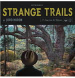 Vynil Lord Huron - Strange Trails