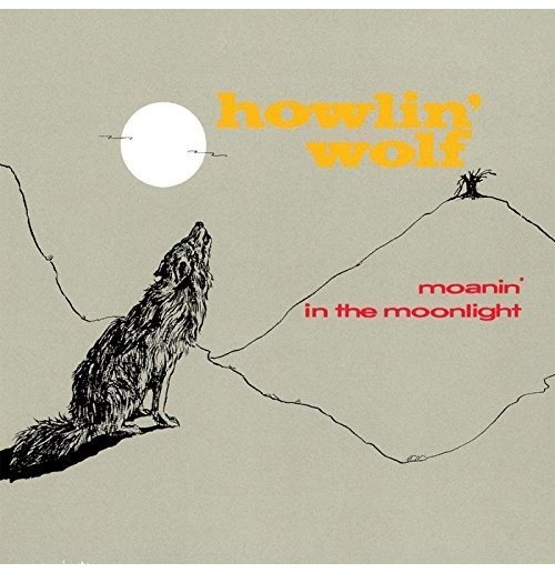 Vynil Howlin Wolf - Moanin In The Moonlight