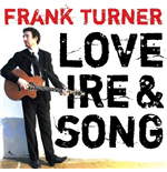 Vynil Frank Turner - Love Ire & Song
