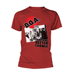 D.O.A T-shirt Something Better Change