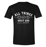 Game of Thrones T-Shirt All Things Must End