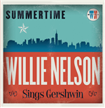 Vynil Willie Nelson - Summertime: Willie Nelson Sings George Gershwin