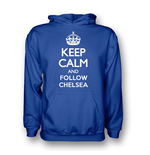 Keep Calm And Follow Chelsea Hoody (blue)